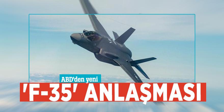 ABD'den yeni 'F-35' anlaşması