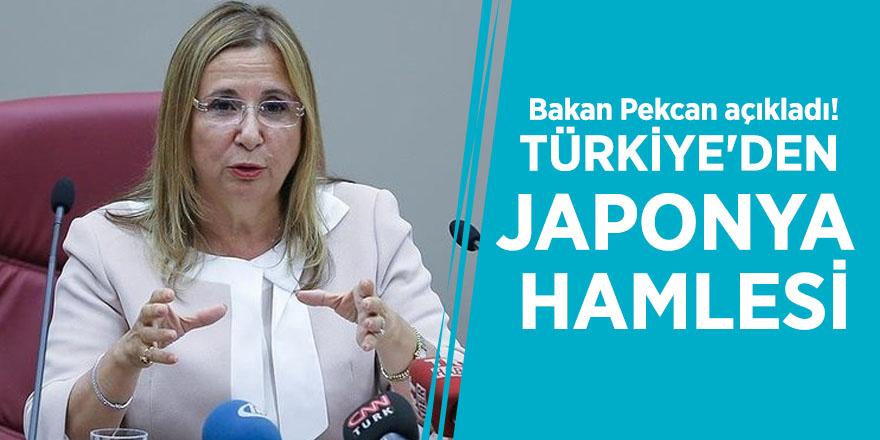 Bakan Pekcan açıkladı! Türkiye'den Japonya hamlesi