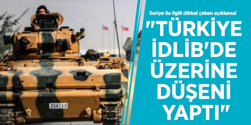 """Suriye ile ilgili dikkat çeken açıklama! """"Türkiye İdlib'de üzerine düşeni yaptı"""""""