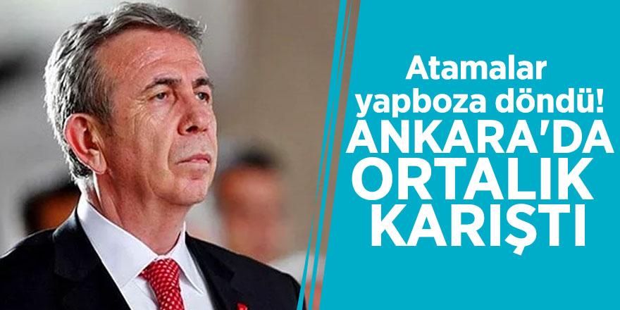 Atamalar yapboza döndü! Ankara'da ortalık karıştı