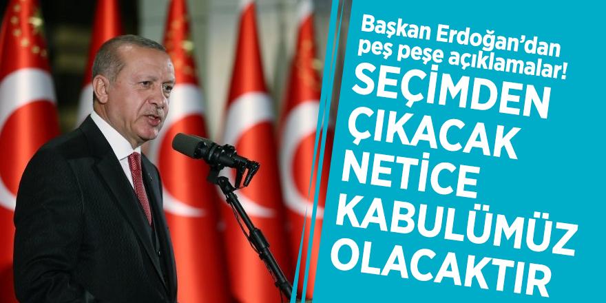 Başkan Erdoğan'dan peş peşe açıklamalar! Anket, S-400, İmamoğlu…