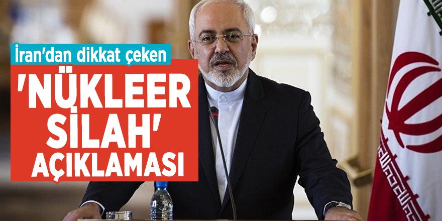 İran'dan dikkat çeken 'nükleer silah' açıklaması!