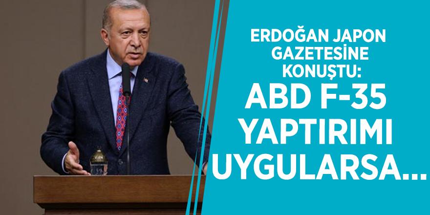 Erdoğan Japon gazetesine konuştu: ABD F-35 yaptırımı uygularsa...