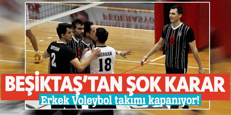 Beşiktaş Erkek Voleybol takımı kapanıyor!