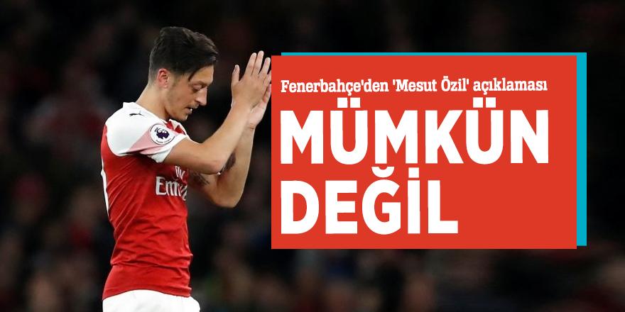 Fenerbahçe'den 'Mesut Özil' açıklaması
