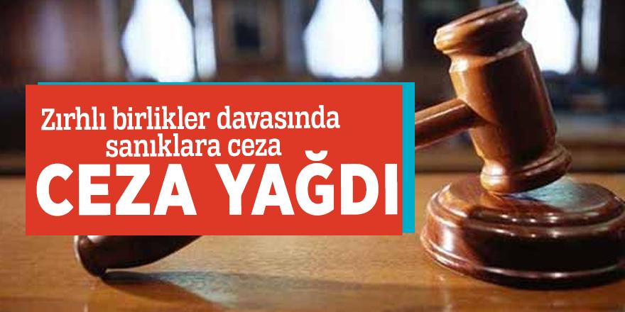 Zırhlı birlikler davasında sanıklara ceza yağdı