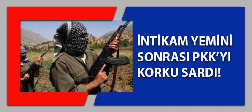 İntikam yemininin ardından PKK'yı korku sardı!