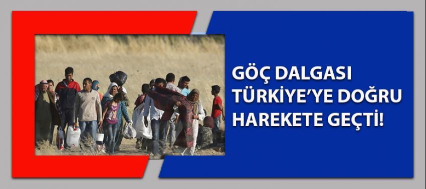 Göç dalgası Türkiye'ye doğru harekete geçti!