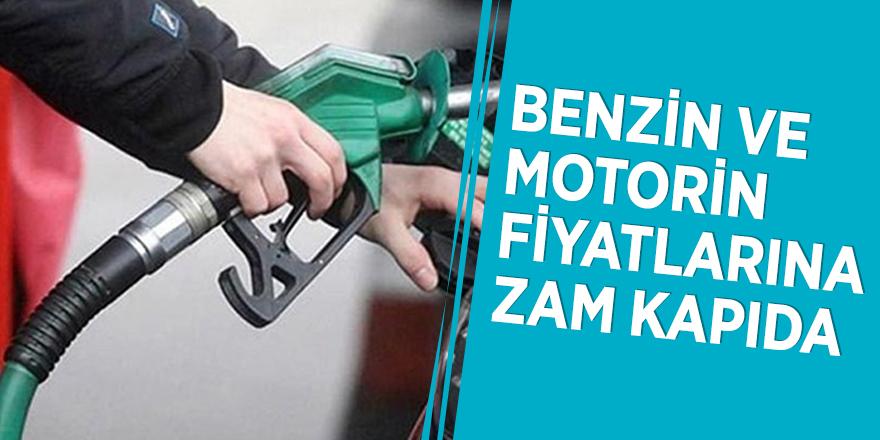 Benzin ve motorin fiyatlarına zam kapıda