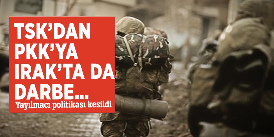 TSK'dan PKK'ya Irak'ta da darbe… Yayılmacı politikası kesildi