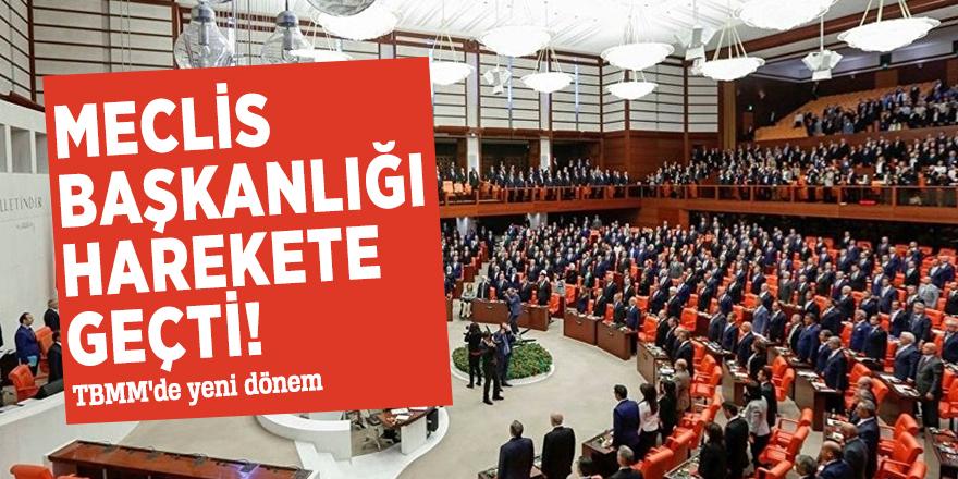 Meclis Başkanlığı harekete geçti! TBMM'de yeni dönem