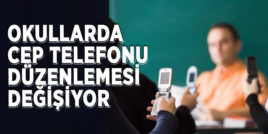 Okullarda cep telefonu düzenlemesi değişiyor