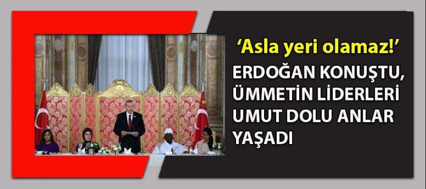 Erdoğan'dan 52 dünya liderine kritik mesaj: Asla yeri olmaz