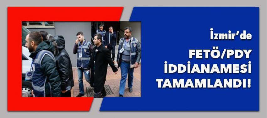 İzmir'deki FETÖ/PDY'ye ilişkin iddianame tamamlandı