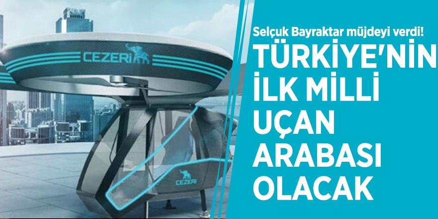 Selçuk Bayraktar 'milli uçan araba'nın müjdesini verdi!