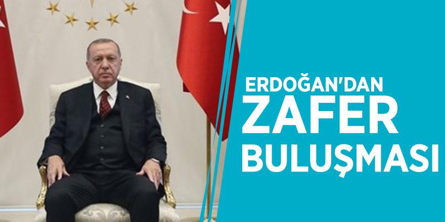 Erdoğan'dan zafer buluşması