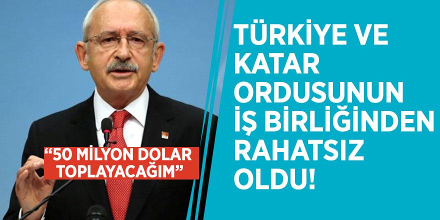 """Kılıçdaroğlu, Türkiye ve Katar ordusunun iş birliğinden rahatsız oldu! """"50 milyon dolar toplayacağım"""""""