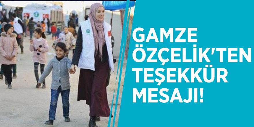 Gamze Özçelik'ten teşekkür mesajı!