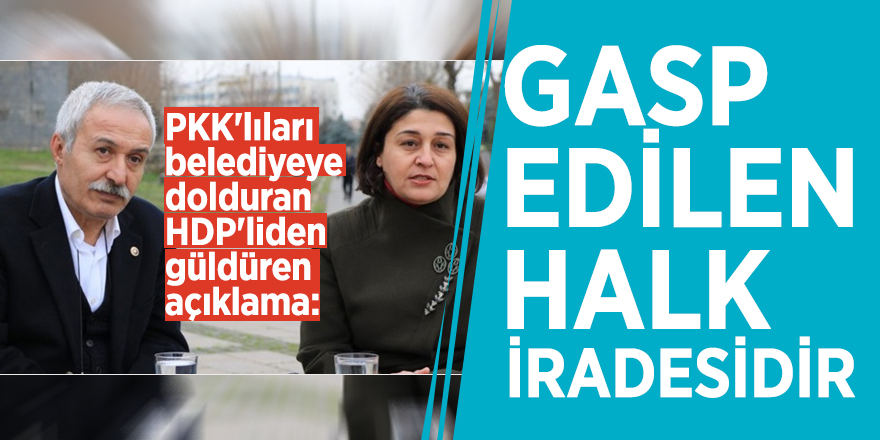 PKK'lıları belediyeye dolduran HDP'liden güldüren açıklama: Gasp edilen halk iradesidir