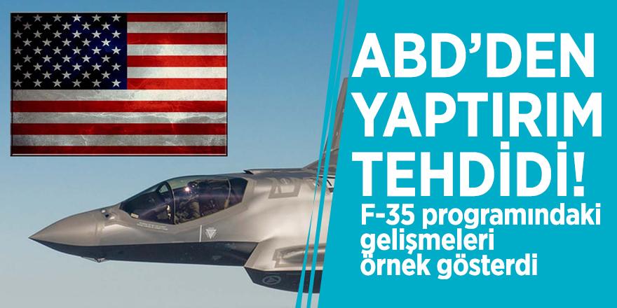 ABD'den yaptırım tehdidi! F-35 programındaki gelişmeleri örnek gösterdi