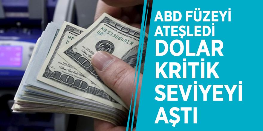 ABD füzeyi ateşledi, dolar kritik seviyeyi aştı