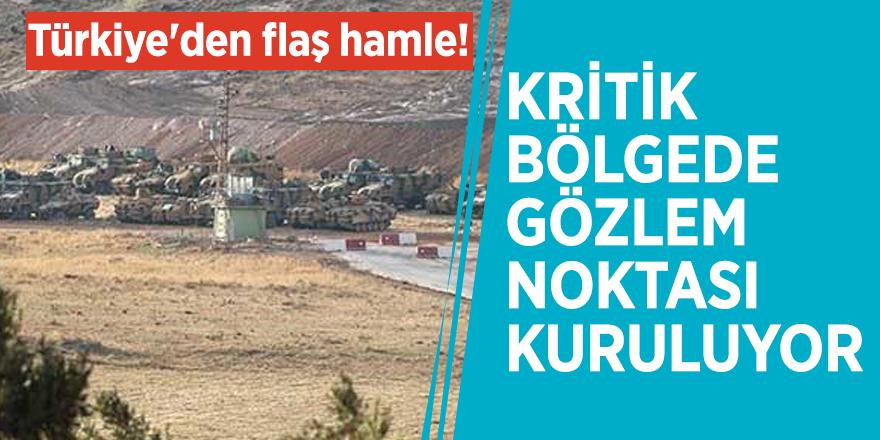 Türkiye'den flaş hamle! Kritik bölgede gözlem noktası kuruluyor