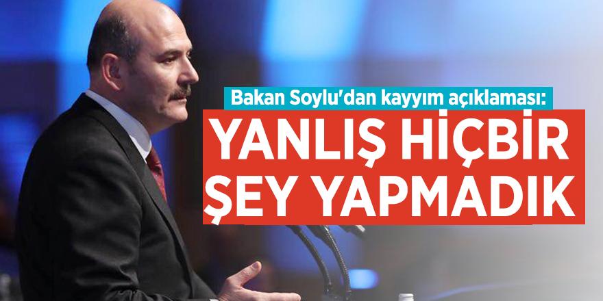 Bakan Soylu'dan kayyım açıklaması: Yanlış hiçbir şey yapmadık