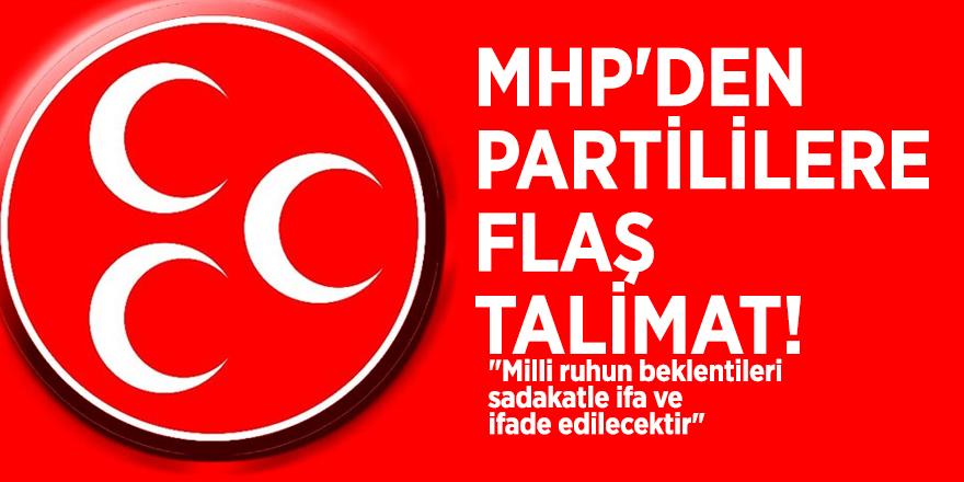 MHP'den partililere flaş talimat!