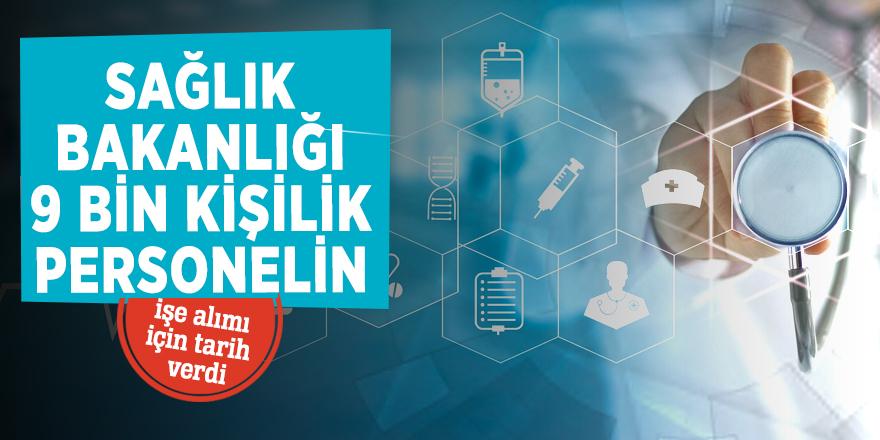Sağlık Bakanlığı 9 bin kişilik personelin işe alımı için tarih verdi