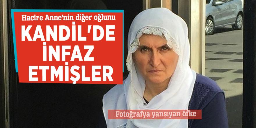 Hacire Anne'nin diğer oğlunu Kandil'de infaz etmişler