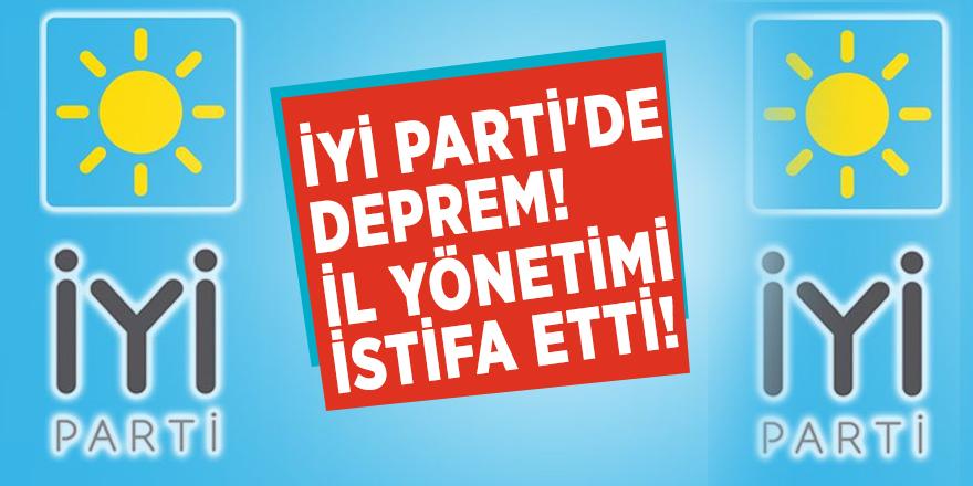 İYİ Parti'de deprem! İl yönetimi istifa etti