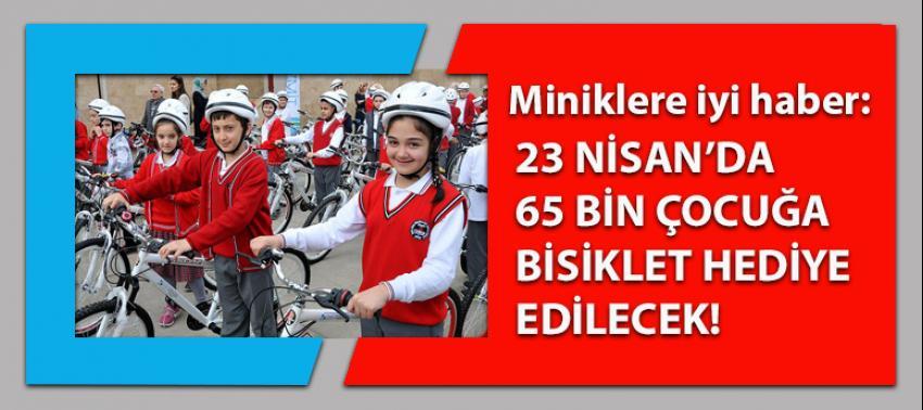 Miniklerin yüzü gülecek: 23 Nisan'da 65 bin bisiklet hediye!