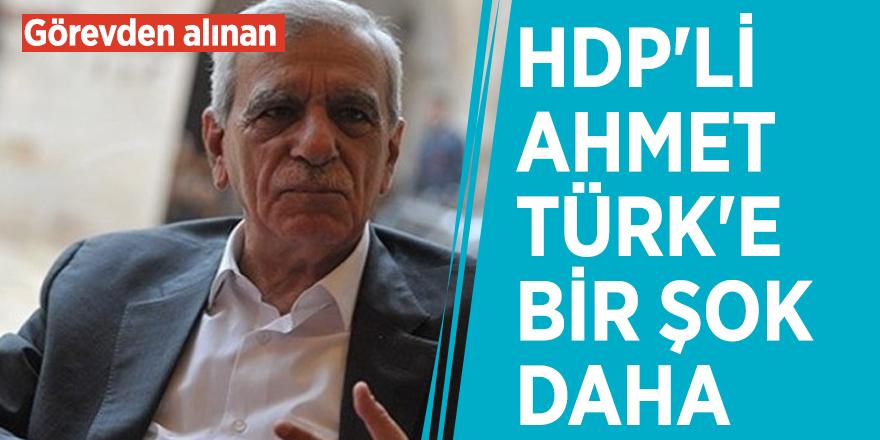 Görevden alınan HDP'li Ahmet Türk'e bir şok daha