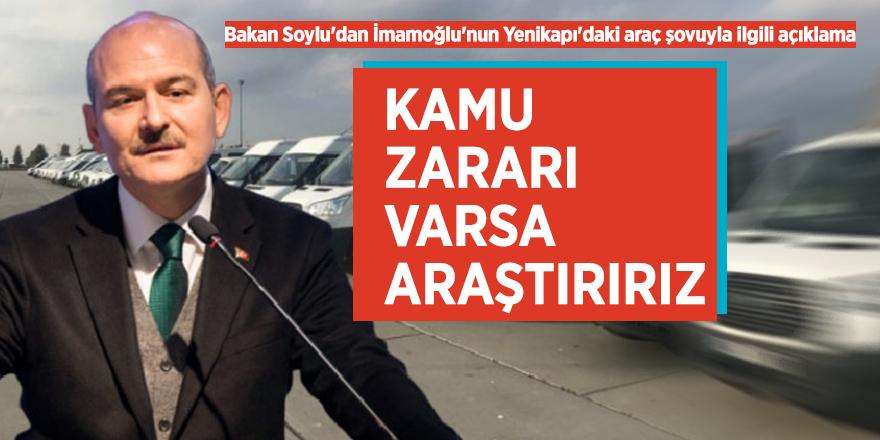 Bakan Soylu'dan İmamoğlu'nun Yenikapı'daki araç şovuyla ilgili açıklama