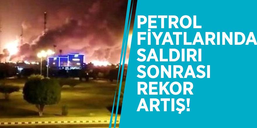 Petrol fiyatlarında saldırı sonrası rekor artış!