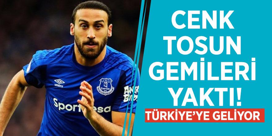 Cenk Tosun gemileri yaktı! Türkiye'ye geliyor