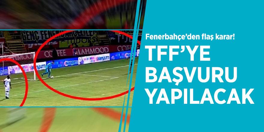 Fenerbahçe'den flaş karar! TFF'ye başvuru yapılacak