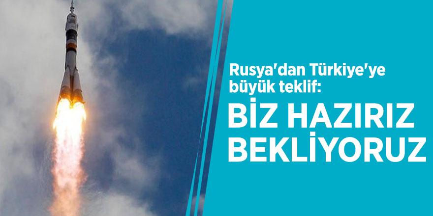 Rusya'dan Türkiye'ye büyük teklif: Biz hazırız, bekliyoruz