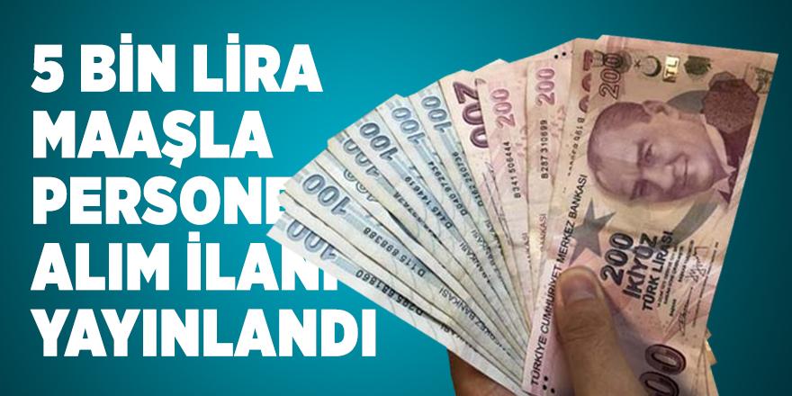 5 bin lira maaşla personel alım ilanı yayınlandı! En az lise mezunu olanlar başvuracak!