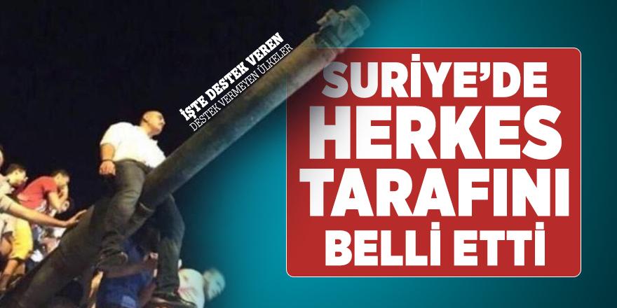 Suriye'de Türkiye'ye destek veren ve vermeyen ülkeler ortaya çıktı!
