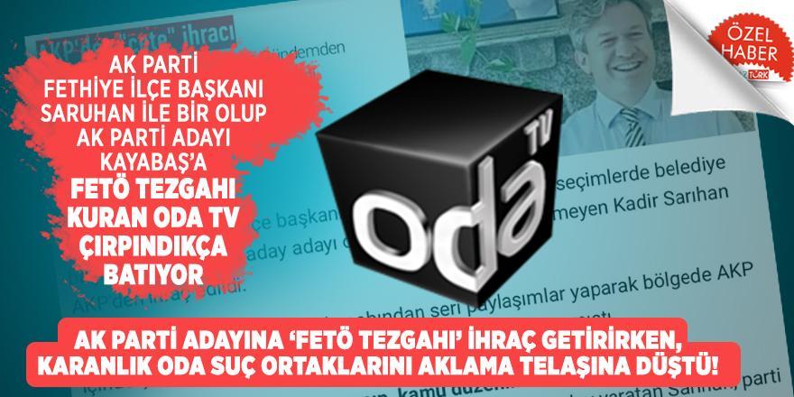 AK Parti Adayına 'FETÖ tezgahı' ihraç getirirken, KARANLIK ODA suç ortaklarını aklama telaşına düştü!