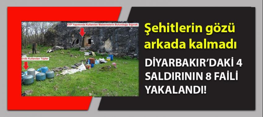 Diyarbakır'daki 4 saldırının faili 8 terörist etkisiz hale getirildi