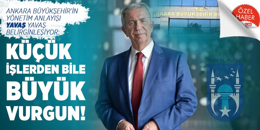 Ankara Büyükşehir'in yönetim anlayışı YAVAŞ yavaş belirginleşiyor: KÜÇÜK işlerden bile BÜYÜK VURGUN!