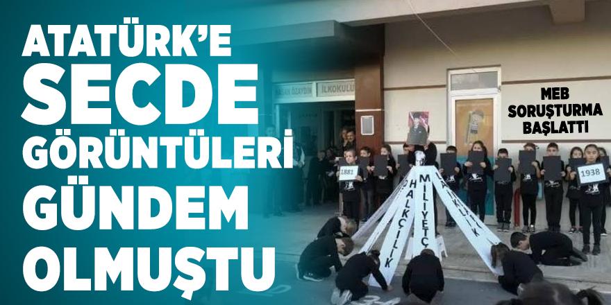 MEB Atatürk'e secde eden öğrencilerin görüntüleri sonrasında soruşturma başlattı