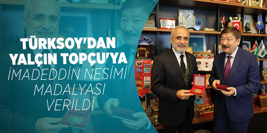 TÜRKSOY'dan Yalçın Topçu'ya İmadeddin Nesimi Madalyası verildi
