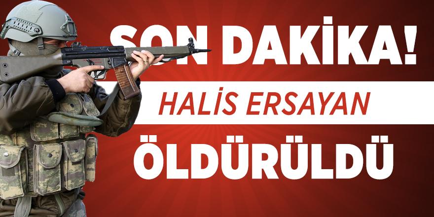 Son dakika! 300 Bin lira ödülle aranan terörist Halis Ersayan öldürüldü