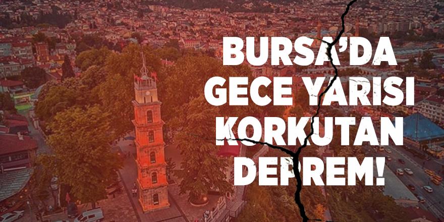 Bursa'da gece yarısı korkutan deprem!