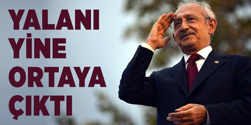 Kılıçdaroğlu'nun yalanı yine ortaya çıktı