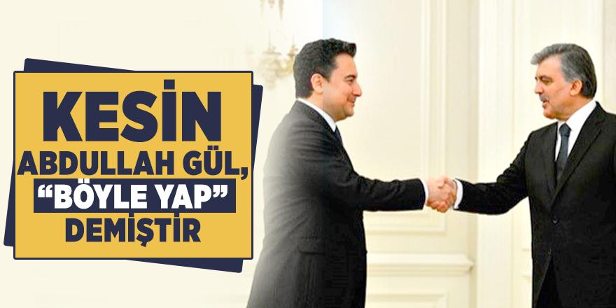 """Ali Babacan hakkında Ahmet Hakan'dan flaş sözler:  Kesin Abdullah Gül, """"Böyle yap"""" demiştir."""