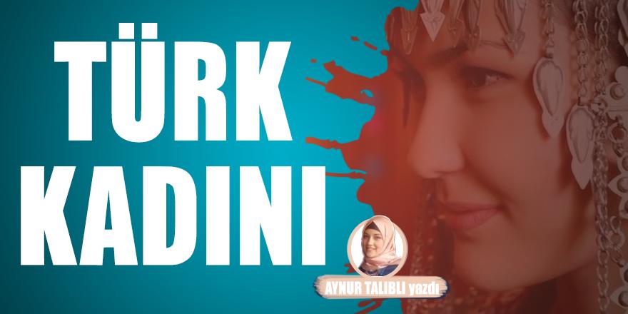 Geçmişten Günümüze Türk Toplumlarında Kadının Yeri ve Önemi
